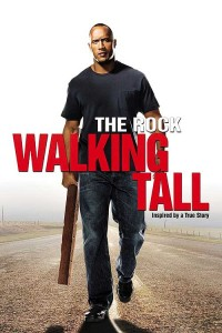 Walking Tall-Dwane The Rock Johnson